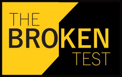 The Broken Tests